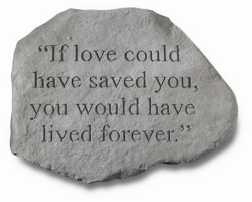 If Loved Could of Save You... Memory Stone