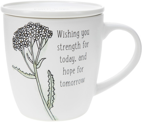 Wishing you strength for today, and hope for tomorrow - 17 oz Cup with Coaster Lid