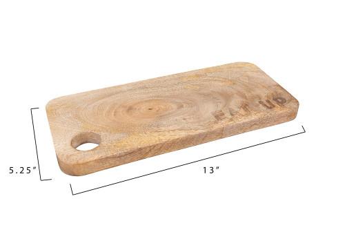 """Eat Up"" 13"" X 5.75 Mango Wood Cutting Board by Creative Co-op"