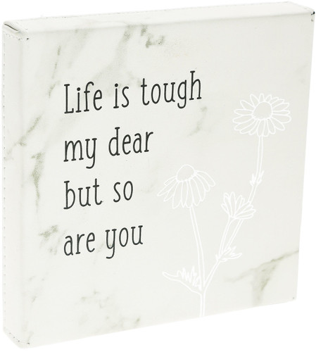 "LIfe is Tough~ 4.5"" Faux Leather Plaque"