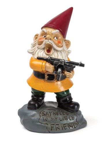 """""""Say Hello To My Little Friend""""- The Angry Little Garden Gnome"""