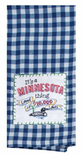 """It's a Minnesota Thing!"" Blue CheckeredTea Towel by Kaydee Designs"