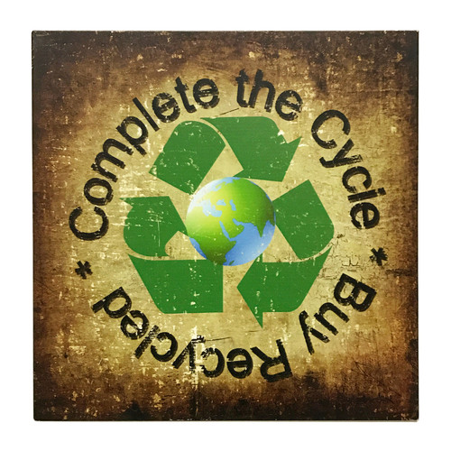 """11"""" Complete The Cycle - Buy Recycled  Metal Sign - Home Decor"""