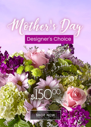 $150 Mother's Day Designers Choice