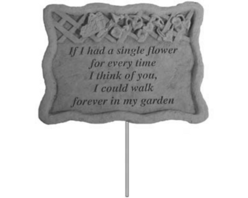 If I Had a Single Flower…... Garden Stake ~ Memory Stone