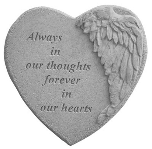 Always in our thoughts...Memory Stone