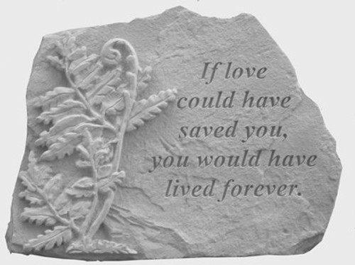 If love could have saved you with fern...Memory Stone