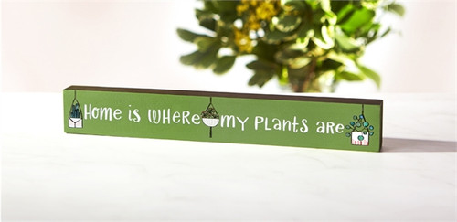 Where My Plants Are Sign