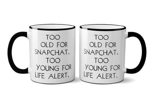 """Too Old for Snapchat"" Mug with Gift Box"