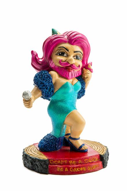 """""""Don't Be A Drag"""" - Drag Queen Garden Gnome"""