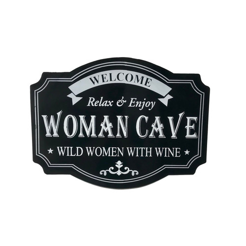 """19"""" Woman Cave -Wild Women with Wine ~ Wall Sign"""