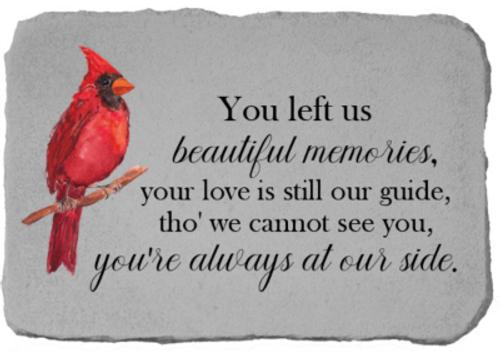You left us Beautiful Memories...W/ cardinal - Memory Stone