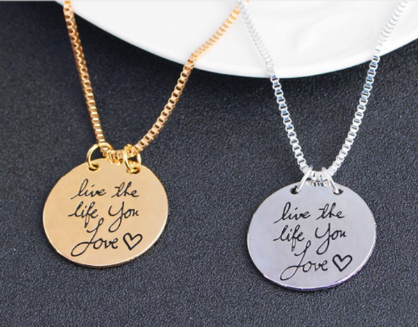 Live the life you love' Text Pendant Necklace