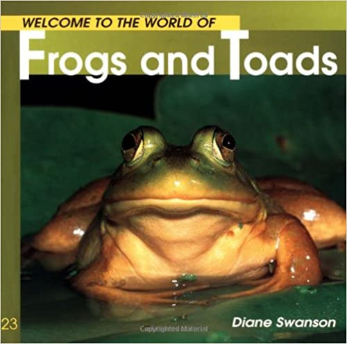 Welcome to the World of Frogs and Toads