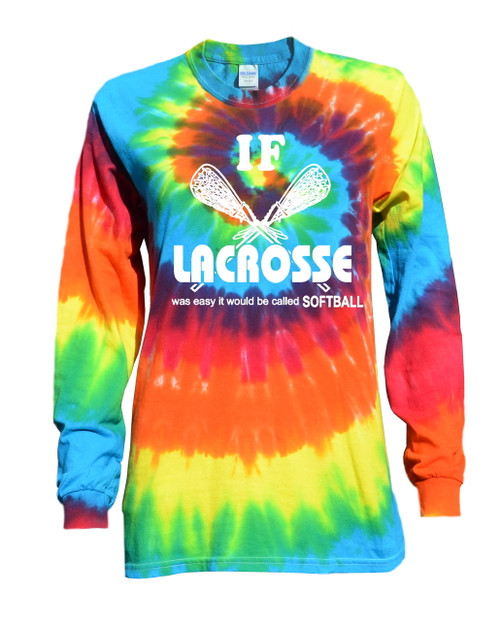 "Lacrosse Tie Dye Rainbow Long Sleeve ""If Lacrosse..."" White Logo"