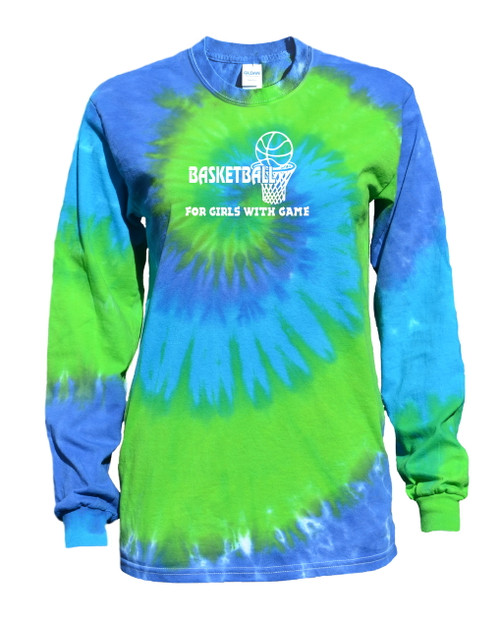 "Basketball Tie Dye Blue/Green Long Sleeve ""For Girls with Game"" Logo"