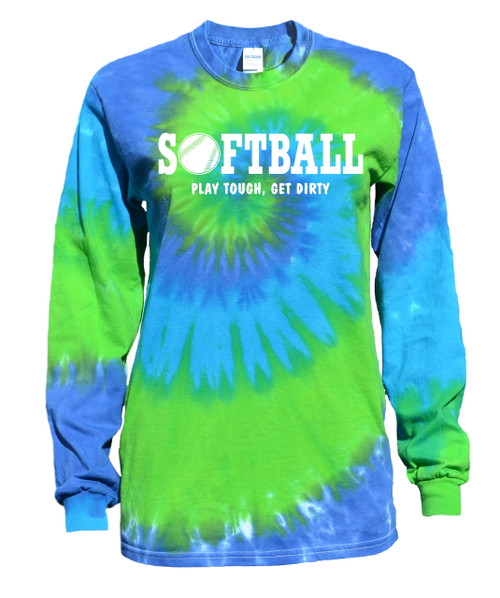 "Softball Tie Dye Blue/Green Long Sleeve ""Play Tough Get Dirty"" White Logo"