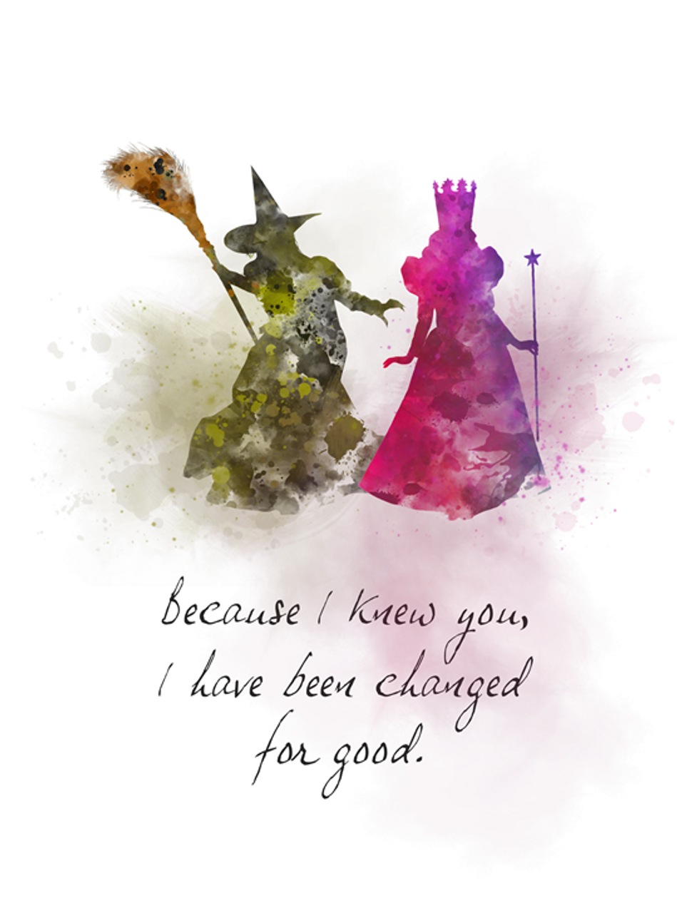 Glinda Good Witch Elphaba Quote ART PRINT Wicked, Theatre, Musical, Gift,  Broadway, West End, Wall Art, Home Decor