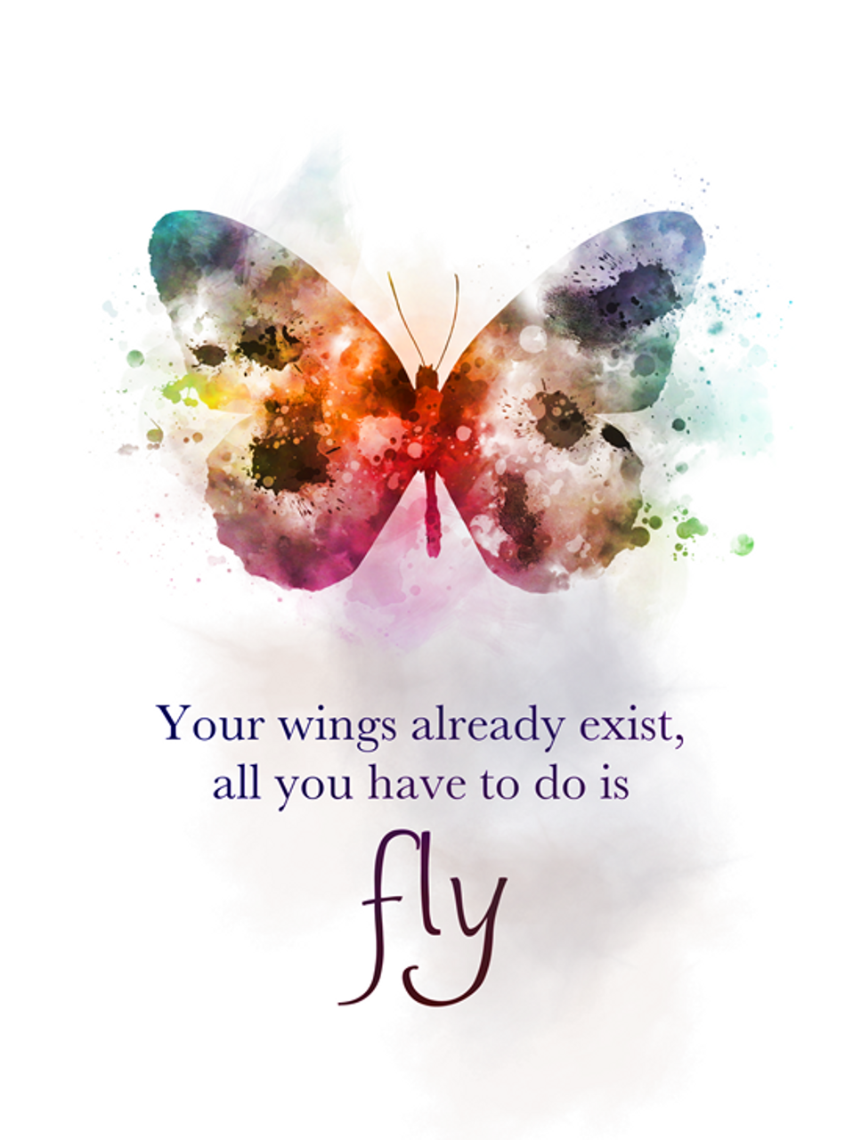 Butterfly Quote ART PRINT Your Wings Already Exist All You Have to do is  Fly, Inspirational, Gift, Nursery, Wall Art, Home Decor