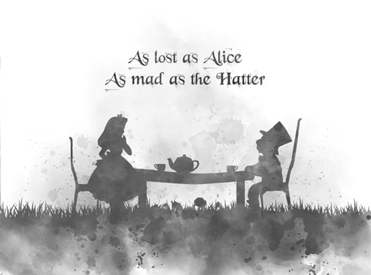 Alice In Wonderland Mad Hatter Quote Art Print As Lost As Alice Nursery Gift Wall Art Home Decor Black And White My Subject Art