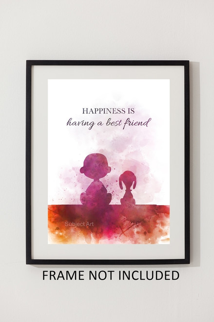 Gift ART PRINT Charlie Brown Quote Decor Friendship Happiness Inspirational