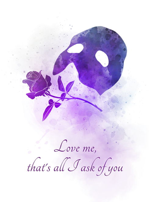 Phantom of the Opera Quote ART PRINT Musical, Theatre, Broadway, West End,  Rose, Gift, Wall Art, Home Decor