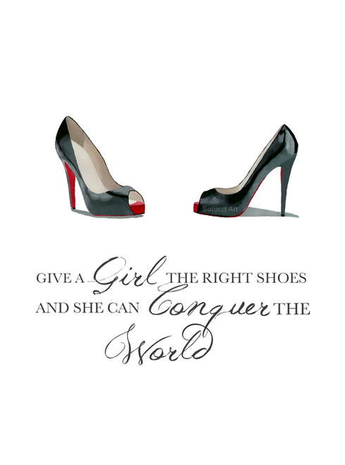 It/'s the shoe that carries the woman Quote ART PRINT Fashion Gift Wall Art Shoes