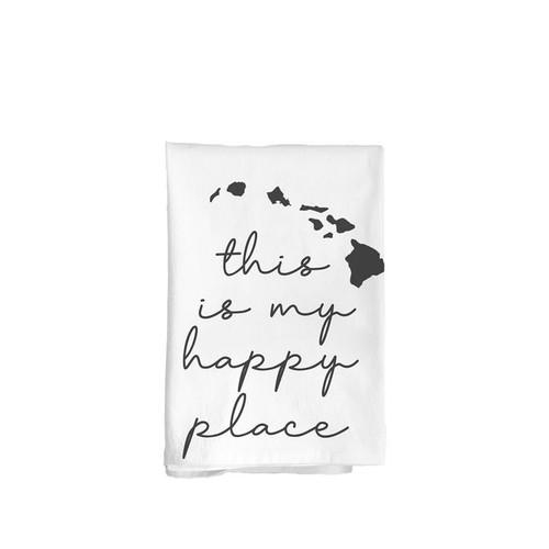 """Flour Sack Towel """"Happy Place"""""""