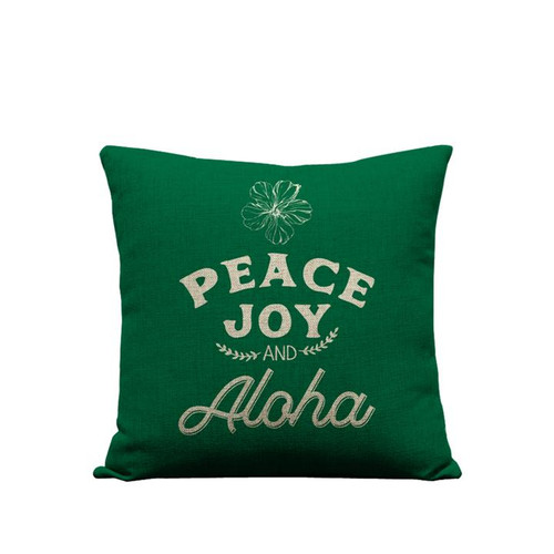 "Pillow Cover ""Peace Joy Aloha"" Green"