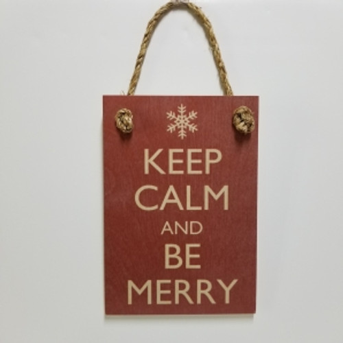 """Wood Sign """"Keep Calm and Be Merry"""""""