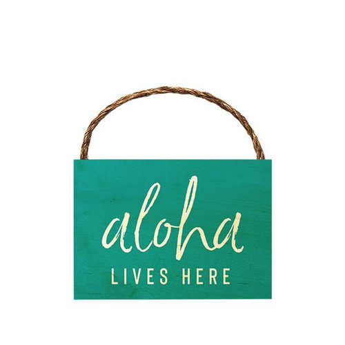 "Wood Sign ""Aloha Lives Here"""