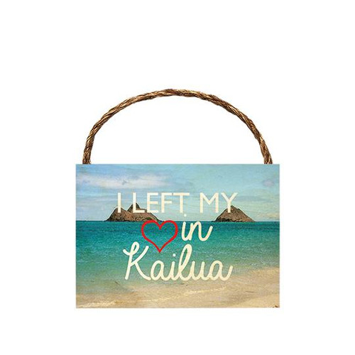 "Wood Sign ""I Left My Heart in Kailua"""