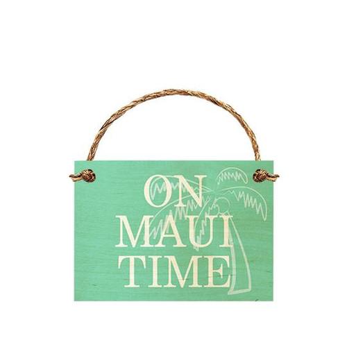 "Wood Sign ""On Maui Time"""