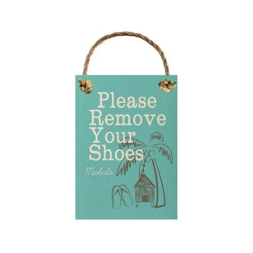 """Wood Sign """"Please Remove Your Shoes"""""""