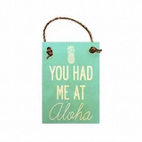 """Wood Sign """"You Had Me at Aloha"""" Pineapple"""