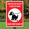 """Leash and Clean Up Aluminum Sign - 12"""" x 18"""""""