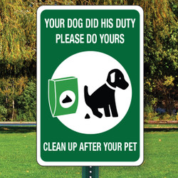 "Clean Up After Your Pet Aluminum Sign - 12"" x 18"""