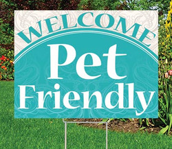 "Pet Friendly - 18"" x 24"" Sign - Distinguished Theme"