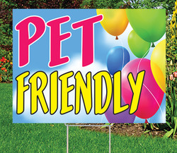"Pet Friendly - 18"" x 24"" Sign - Celebration Theme"