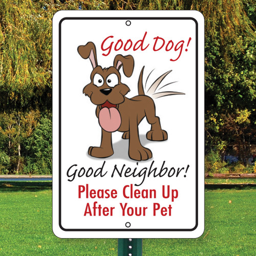 "Good Dog! Aluminum Sign - 12"" x 18"""