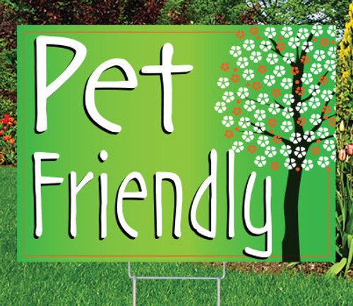 "PET FRIENDLY - 18"" x 24"" Sign - Flourish Theme"