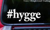 "#hygge HYGGE 5.5"" x 2"" Vinyl Decal Sticker Hashtag Danish Cozy hyggeligt"