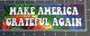 """MAKE AMERICA GRATEFUL AGAIN 8"""" x 2.5"""" Tie Dye Die Cut Decal - The Grateful Dead Jerry Garcia MAGA"""