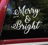 Merry & Bright Vinyl Decal V2 - Christmas Holidays Winter - Die Cut Sticker