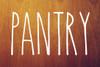 Pantry - Rae Dunn Inspired Vinyl Sticker - Kitchen Storage Home Organization Farmhouse - Die Cut Decal