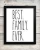 Best Family Ever 8 x 10 Art Print - Wall Decor Home Kitchen Farmhouse Skinny