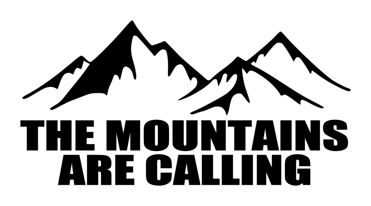 THE MOUNTAINS ARE CALLING - Vinyl Decal Sticker for Car - Camping Hiking Adventure Outdoors
