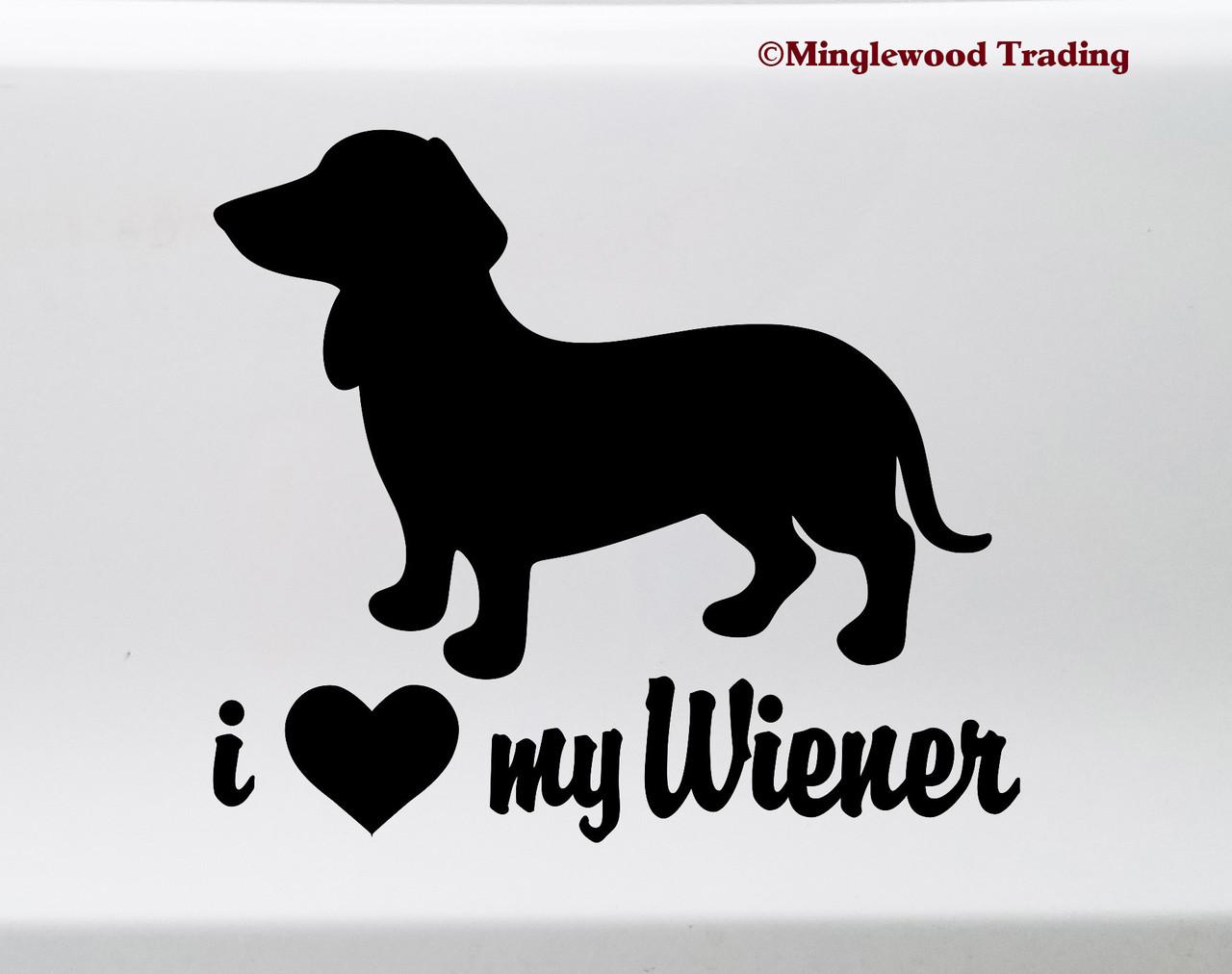 I Love My Wiener Vinyl Sticker - Dachshund Heart Doxie Dog Puppy - Die Cut Decal