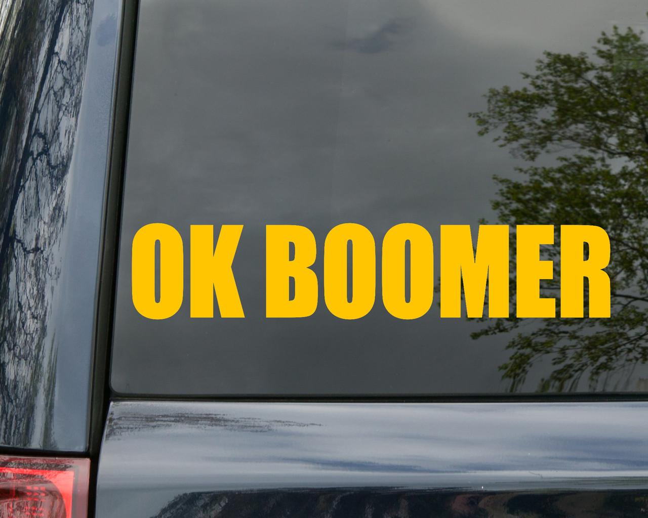 OK Boomer Vinyl Decal - Generation Millenial Gen Z - Die Cut Sticker