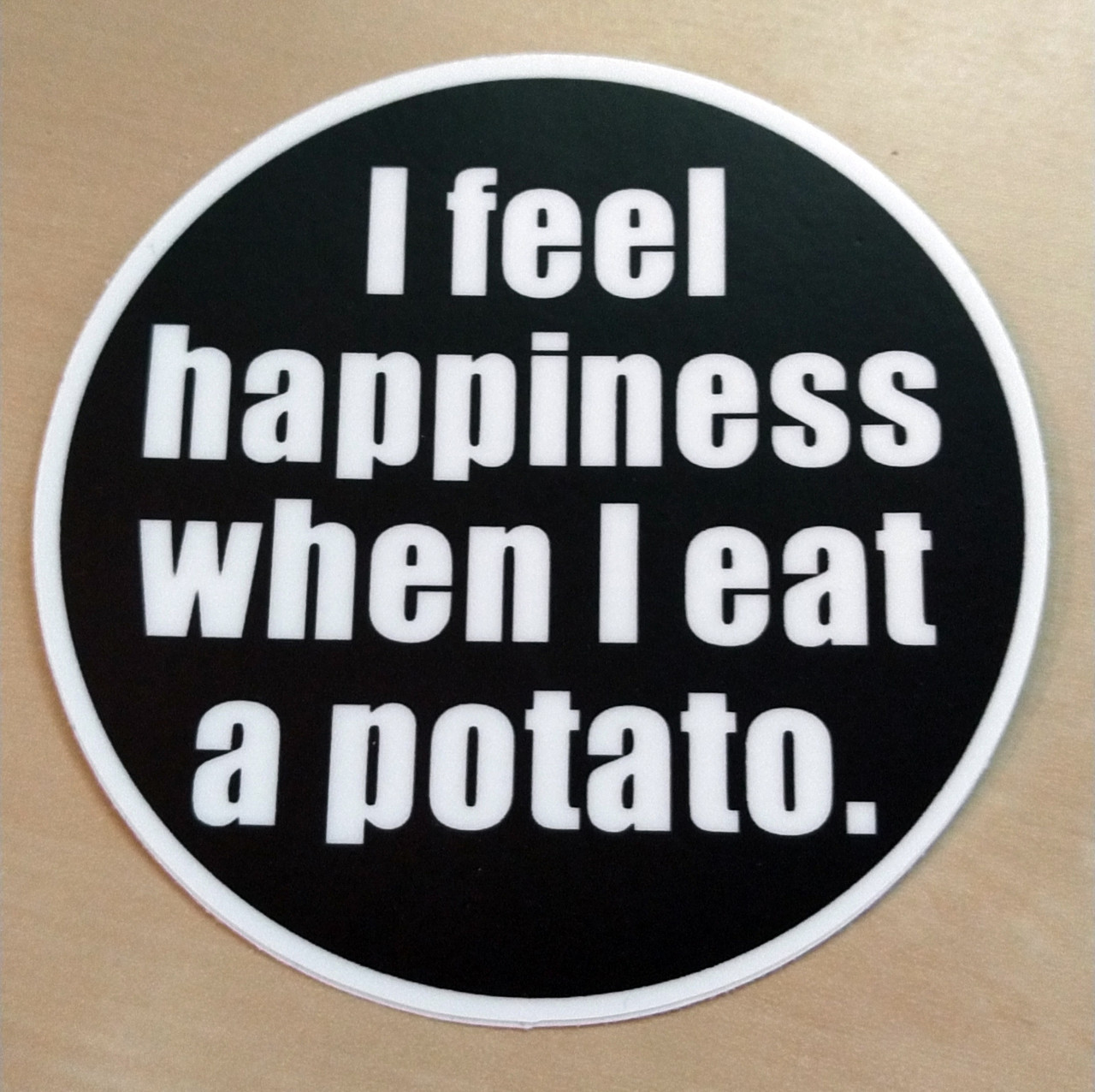 "Set of 2 I Feel Happiness When I Eat a Potato 3"" Vinyl Decal Stickers -2-pack"